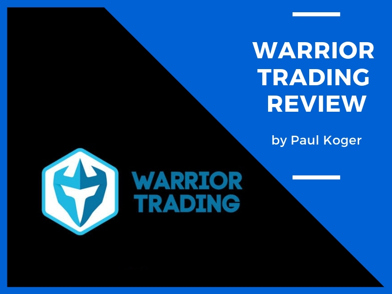 My (HONEST) Warrior Trading Review | UPDATED August 2019