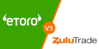 eToro vs ZuluTrade - Which one to choose?