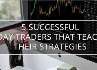5 Successful Day Traders that Teach Their Strategies