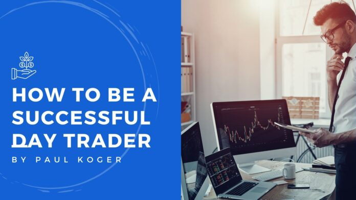 how to be a successful day trader