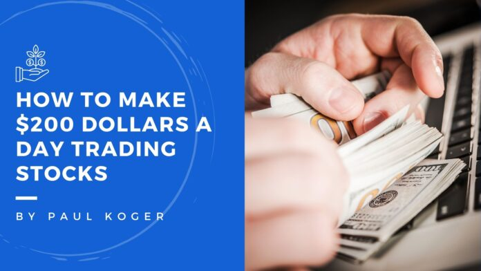 how to make 200 dollars a day trading stocks
